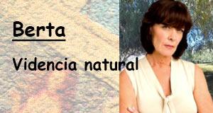 Berta, vidente natural